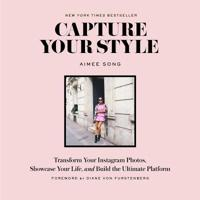 Capture your style: how to transform your instagram images and bu - how to