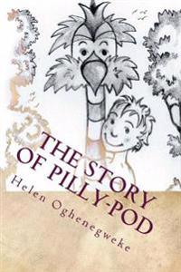 The Story of Pilly-Pod