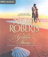 Golden Shores: Treasures Lost, Treasures Found & the Welcoming