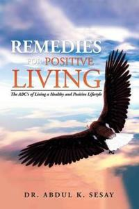 Remedies for Positive Living