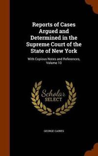 Reports of Cases Argued and Determined in the Supreme Court of the State of New York
