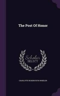 The Post of Honor