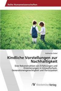 Kindliche Vorstellungen Zur Nachhaltigkeit