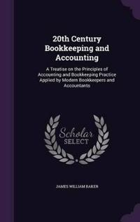 20th Century Bookkeeping and Accounting