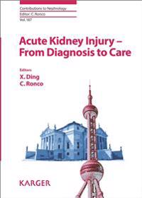 Acute Kidney Injury - From Diagnosis to Care