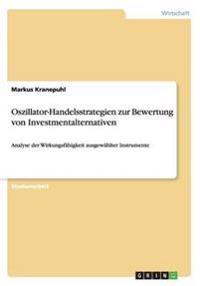 Oszillator-Handelsstrategien zur Bewertung von Investmentalternativen