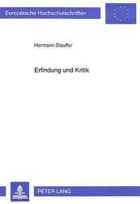 Erfindung Und Kritik: Rhetorik Im Zeichen Der Fruehaufklaerung Bei Gottsched Und Seinen Zeitgenossen