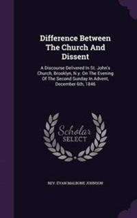 Difference Between the Church and Dissent