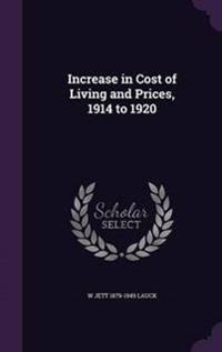 Increase in Cost of Living and Prices, 1914 to 1920