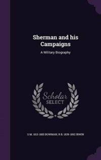 Sherman and His Campaigns