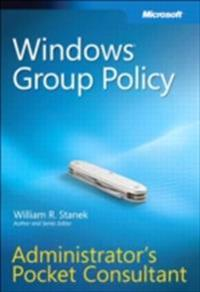 Windows Group Policy Administrator's Pocket Consultant