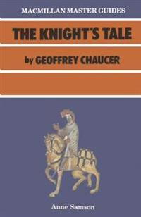 Chaucer: The Knight's Tale