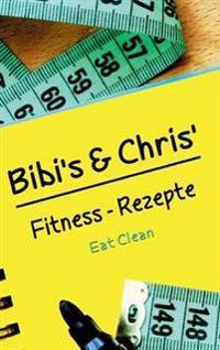 Bibis Und Chrisfitness - Rezepte