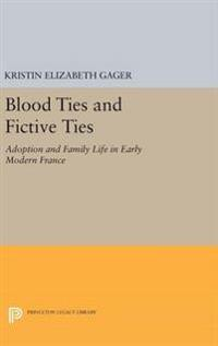 Blood Ties and Fictive Ties