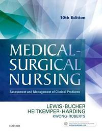 Medical-surgical nursing - assessment and management of clinical problems,