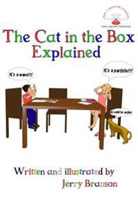 The Cat in the Box Explained