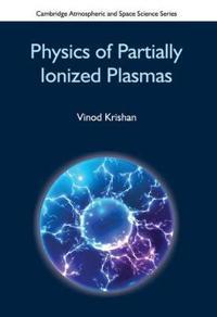 Physics of Partially Ionized Plasmas