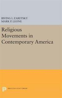 Religious Movements in Contemporary America