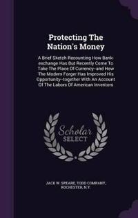 Protecting the Nation's Money