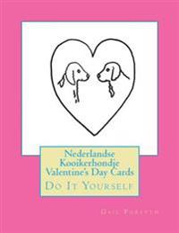 Nederlandse Kooikerhondje Valentine's Day Cards: Do It Yourself