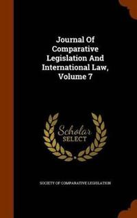 Journal of Comparative Legislation and International Law, Volume 7