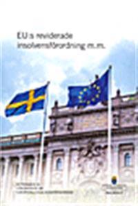 EU:s reviderade insolvensförordning. SOU 2016:17 : Betänkande från Utredningen om europeiska insolvensförfaranden