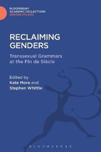 Reclaiming Genders