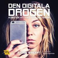 Den digitala drogen