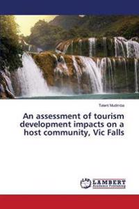 An Assessment of Tourism Development Impacts on a Host Community, Vic Falls