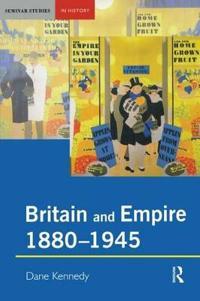 Britain and Empire 1880-1945