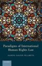 Paradigms of International Human Rights Law