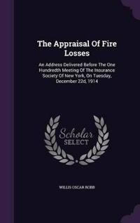 The Appraisal of Fire Losses