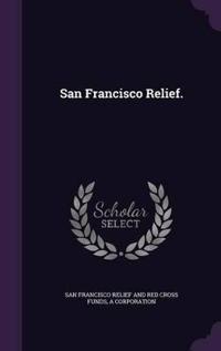 San Francisco Relief.