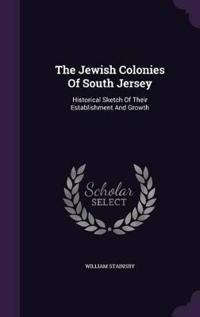 The Jewish Colonies of South Jersey