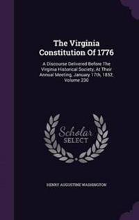 The Virginia Constitution of 1776
