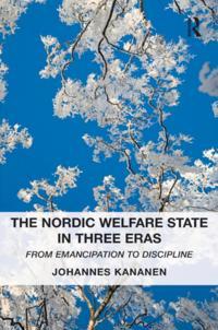 Nordic Welfare State in Three Eras