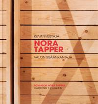 Kuvanveistäjä Nora Tapper - Sculptor Nora Tapper