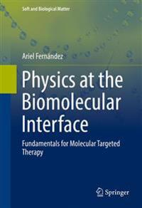 Physics at the Biomolecular Interface