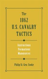1862 US Cavalry Tactics