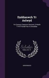 Dyddanwch Yr Aelwyd