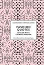 Fashion Quotes: Stylish Wit and Catwalk Wisdom