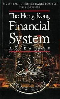 The Hong Kong Financial System