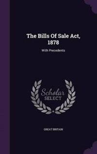 The Bills of Sale ACT, 1878