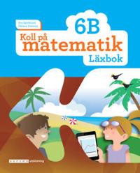 Koll på matematik 6B Läxbok