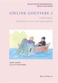 Gïeline goetsebe 2; lohkemegærja