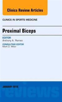 Proximal Biceps, An Issue of Clinics in Sports Medicine, E-Book