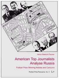 American Top Journalists Analyse Russia