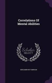 Correlations of Mental Abilities