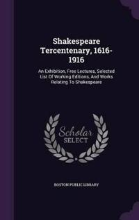 Shakespeare Tercentenary, 1616-1916