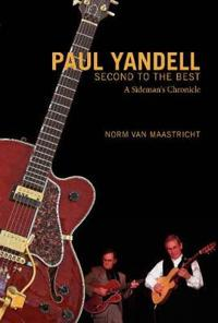 Paul Yandell, Second to the Best